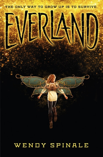 Everland (Everland, Book 1) ebook by Wendy Spinale