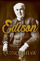 Edison ebook by Quincy Shaw