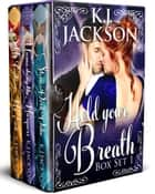 Hold Your Breath: Books 1-3 - Rogues, Rakes and Dukes ebook by