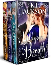 Hold Your Breath: Books 1-3 - Rogues, Rakes and Dukes ebook by K.J. Jackson