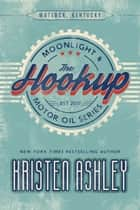 The Hookup ebook by Kristen Ashley