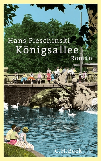 Königsallee - Roman ebook by Hans Pleschinski