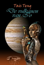 De Vulkanen van Io ebook by Tais Teng
