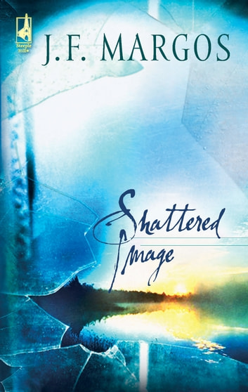 Shattered Image ebook by J.F. Margos