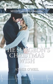 The Surgeon's Christmas Wish ebook by Annie O'Neil