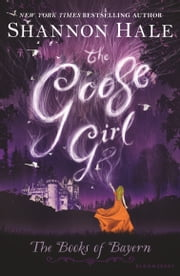 The Goose Girl ebook by Ms. Shannon Hale