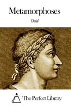 Metamorphoses 電子書 by Ovid