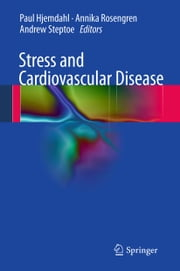 Stress and Cardiovascular Disease ebook by
