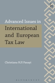 Advanced Issues in International and European Tax Law ebook by Christiana HJI Panayi