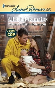 All That Remains ebook by Janice Kay Johnson