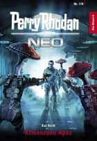 Perry Rhodan Neo 178: Krisenzone Apas - Staffel: Die Blues ebook by Kai Hirdt