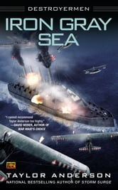 Iron Gray Sea - Destroyermen ebook by Taylor Anderson