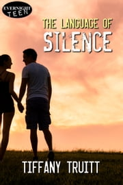 The Language of Silence ebook by Tiffany Truitt