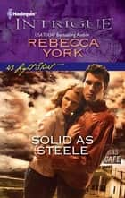 Solid as Steele ebook by Rebecca York