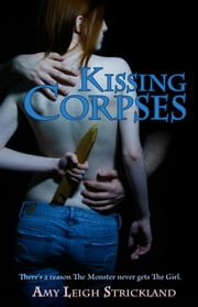 Kissing Corpses ebook by Amy Leigh Strickland