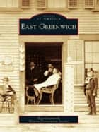 East Greenwich ebook by East Greenwich Historic Preservation Society
