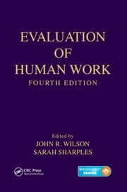 Evaluation of Human Work, Fourth Edition ebook by Wilson, John R.