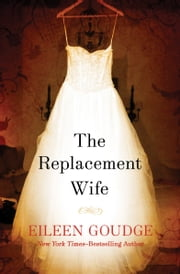 The Replacement Wife ebook by Eileen Goudge