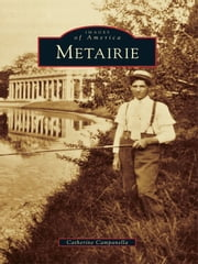 Metairie ebook by Catherine Campanella