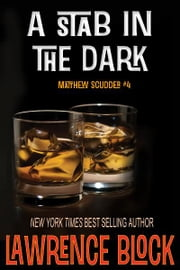A Stab in the Dark ebook by Lawrence Block