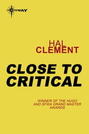 Close to Critical ebook by Hal Clement