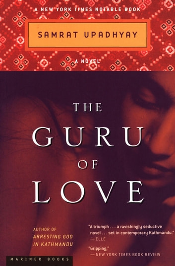 The Guru of Love - A Novel ebook by Samrat Upadhyay