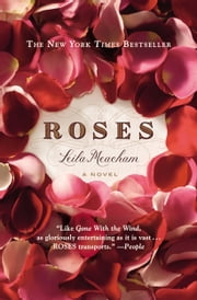 Roses ebook by Leila Meacham