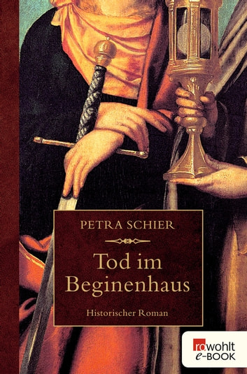 Tod im Beginenhaus ebook by Petra Schier