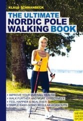 Ultimate Nordic Pole Walking ebook by