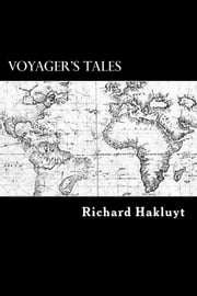 Voyager's Tales ebook by Richard Hakluyt