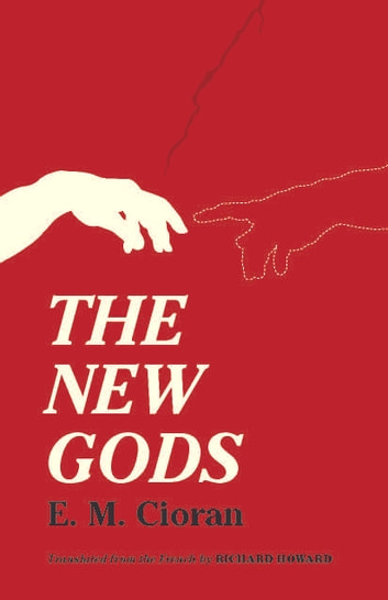 The New Gods ebook by E. M. Cioran