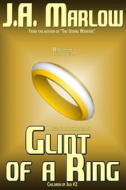 Glint of a Ring (Children of Jad #2) ebook by J.A. Marlow