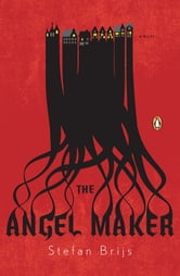 The Angel Maker ebook by Stefan Brijs