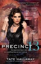 Precinct 13 ebook by Tate Hallaway