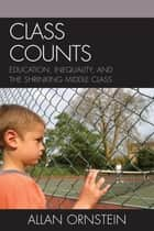 Class Counts ebook by Allan Ornstein