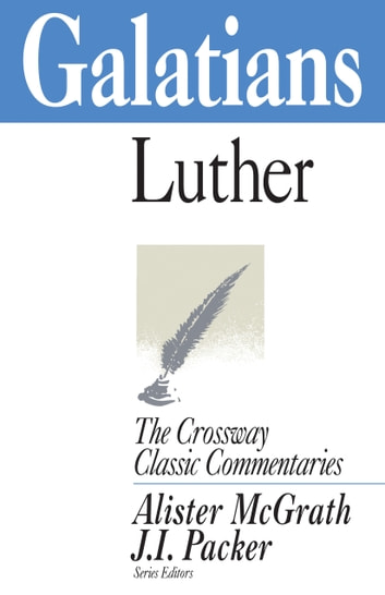Galatians ebook by Martin Luther