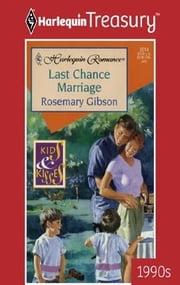 Last Chance Marriage ebook by Rosemary Gibson