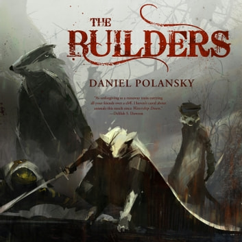 The Builders audiobook by Daniel Polansky