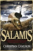 Salamis ebook by Christian Cameron