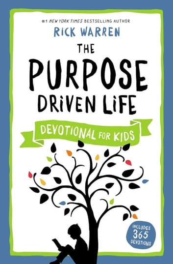 The Purpose Driven Life Devotional for Kids ebook by Rick Warren