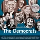 The Democrats audiobook by the Speech Resource Company, the Speech Resource Company