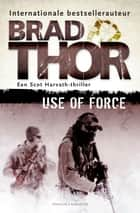 Use of force ebook by Brad Thor