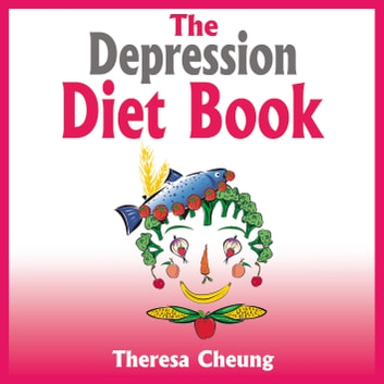 The Depression Diet Book audiobook by Theresa Cheung