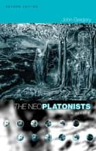 The Neoplatonists ebook by John Gregory