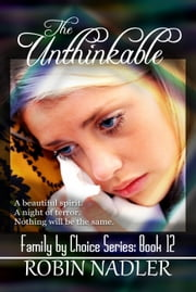 The Unthinkable ebook by Robin Nadler