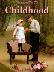 Childhood - Revised Edition of Original Version ebook by Leo Tolstoy