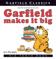 Garfield Makes It Big - His 10th Book ebook by Jim Davis