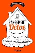 Rangement detox ebook by Alexandra VIRAGH