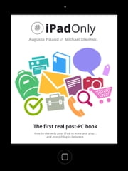 iPadonly. The First Real Post-PC Book ebook by Augusto Pinaud