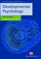 Developmental Psychology ebook by Mrs Penney Upton